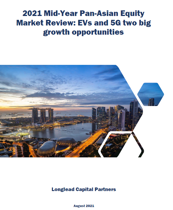 2021 Mid-Year Pan-Asian Equity Market Review: EVs and 5G two big growth opportunities